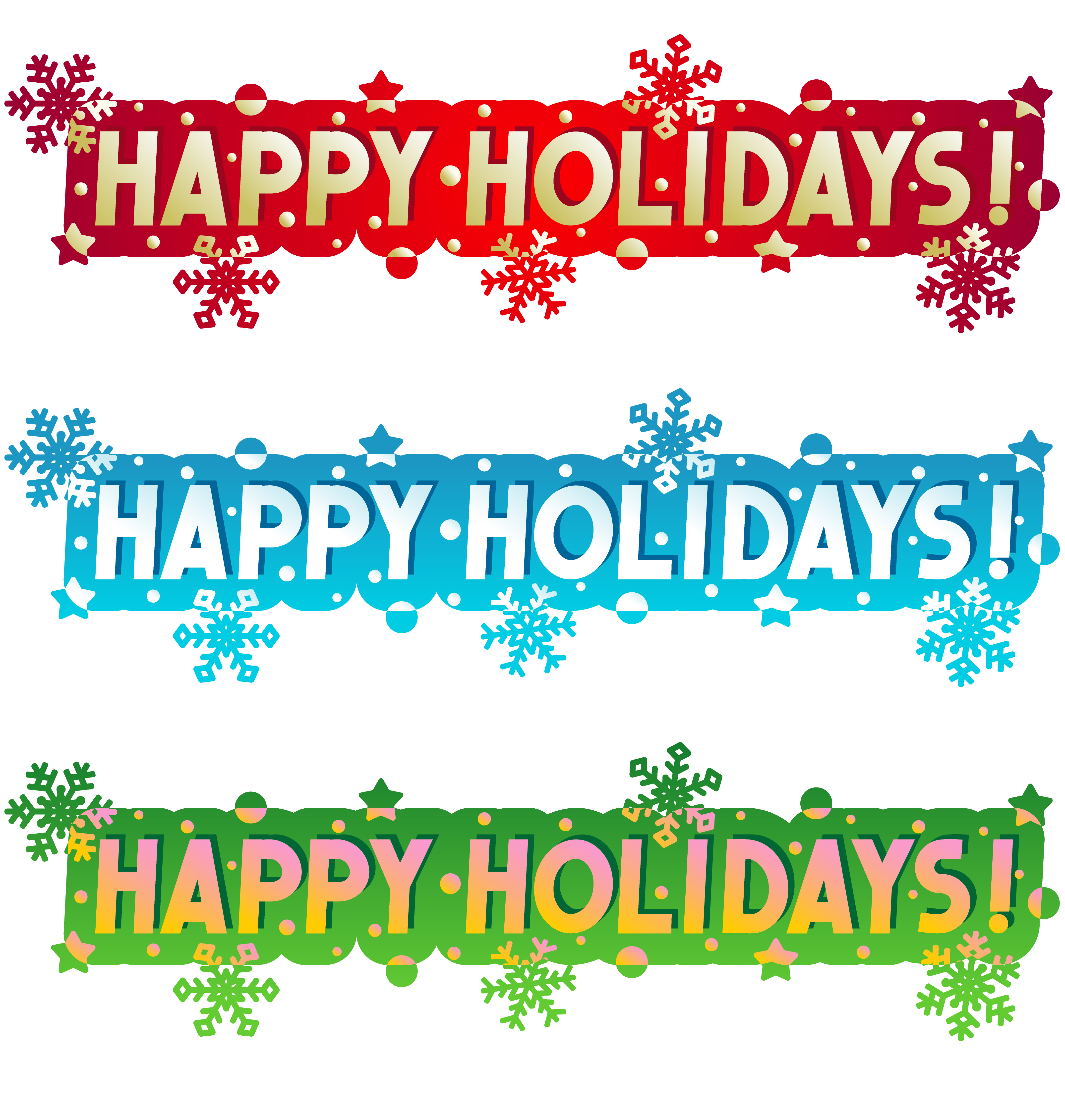 Holidays: Wishing You A Very Happy Holiday!