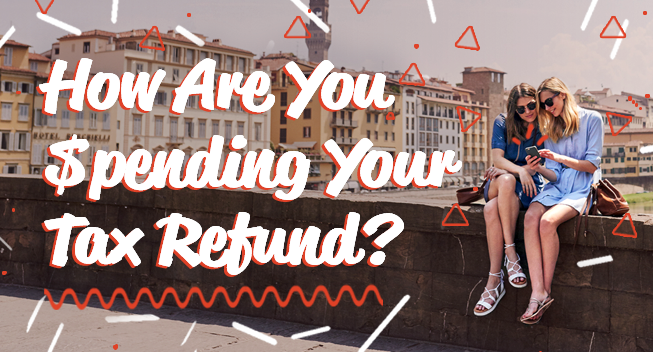 We Asked, You Answered: How are You Spending Your 2016 Tax Refund? [INFOGRAPHIC]